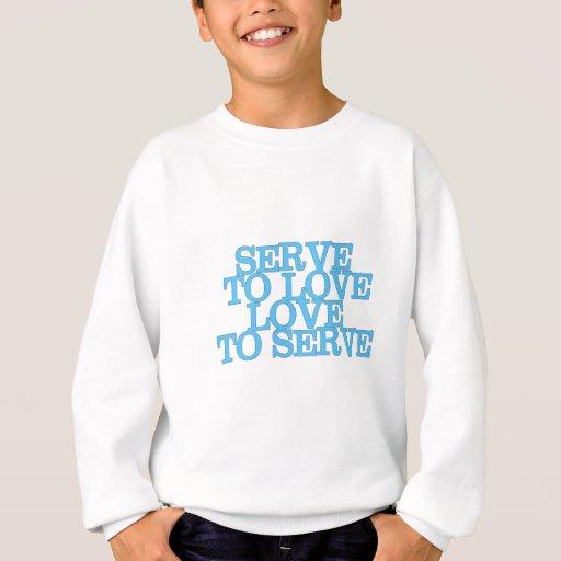 Servicio para amar amor para servir (letras sudadera