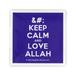 [No Crown] keep calm and love allah  Serving Trays Square Serving Trays