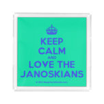 [Crown] keep calm and love the janoskians  Serving Trays Square Serving Trays