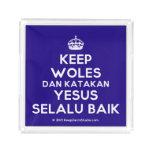 [Crown] keep woles dan katakan yesus selalu baik  Serving Trays Square Serving Trays