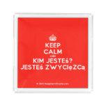 [Crown] keep calm and kim jesteś? jesteś zwycięzcą  Serving Trays Square Serving Trays