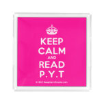 [Crown] keep calm and read p.y.t  Serving Trays Square Serving Trays
