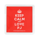 [Crown] keep calm and love pj  Serving Trays Square Serving Trays
