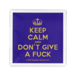[Dancing crown] keep calm and don't give a fuck  Serving Trays Square Serving Trays