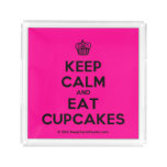 [Cupcake] keep calm and eat cupcakes  Serving Trays Square Serving Trays