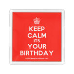 [Cupcake] keep calm its your birthday  Serving Trays Square Serving Trays