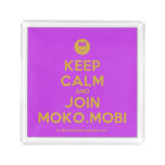 [Smile] keep calm and join moko.mobi  Serving Trays Square Serving Trays