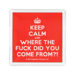 [Crown] keep calm and where the fuck did you come from?!  Serving Trays Square Serving Trays