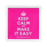 [Crown] keep calm and make it easy  Serving Trays Square Serving Trays