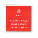 [Crown] keep calm and take more calls, less e actions and be on ready  Serving Trays Square Serving Trays
