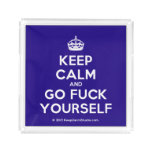 [Crown] keep calm and go fuck yourself  Serving Trays Square Serving Trays