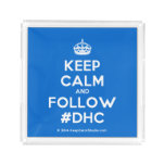[Crown] keep calm and follow #dhc  Serving Trays Square Serving Trays