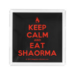[Campfire] keep calm and eat shaorma  Serving Trays Square Serving Trays
