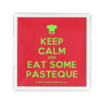 [Chef hat] keep calm and eat some pasteque  Serving Trays Square Serving Trays