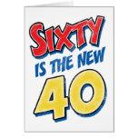 Sesenta es el nuevo cumpleaños 40 felicitaciones