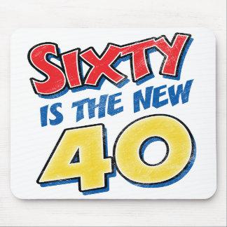 Sesenta es el nuevo cumpleaños 40 alfombrillas de ratón