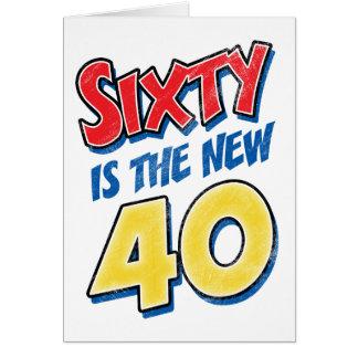 Sesenta es el nuevo cumpleaños 40 tarjeta de felicitación