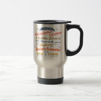 Sesquipedalians III Travel Mug