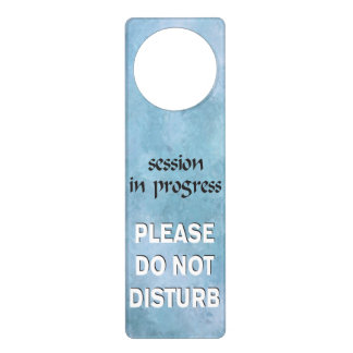 Session in Progress please do not disturb Door Hanger