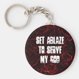 """""""Set Ablaze"""" keychain"""