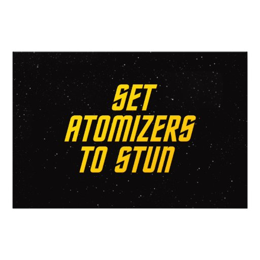 Set Atomizers to Stun Photo Print