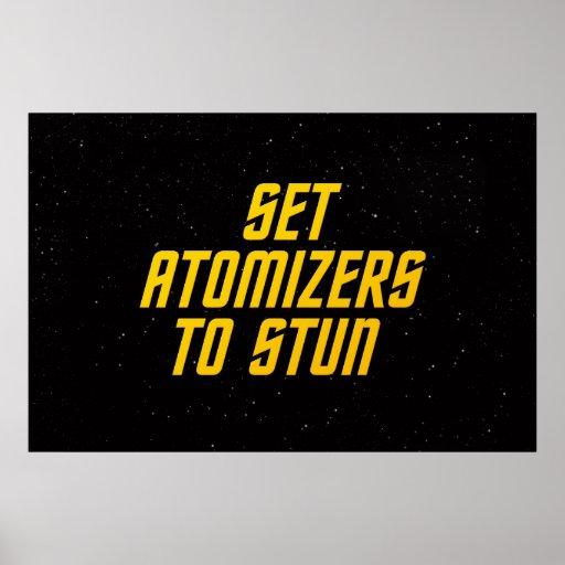 Set Atomizers to Stun Poster