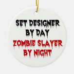 Set Designer by Day Zombie Slayer by Night Double-Sided Ceramic Round Christmas Ornament