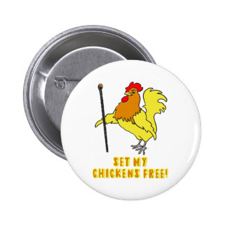 Set My Chickens Free -- Moses Rooster Pin