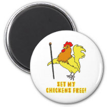 Set My Chickens Free -- Moses Rooster Magnet