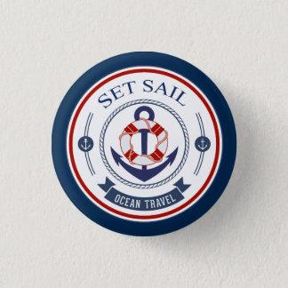 Set Sail Ocean Travel Nautical Pinback Button