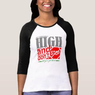 Set your goal high T-Shirt
