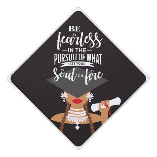 Set Your Soul On Fire Graduation Cap Topper