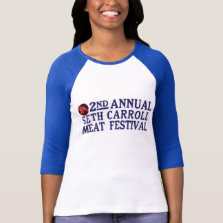 Seth Carroll Meat Festival Ladies Tee
