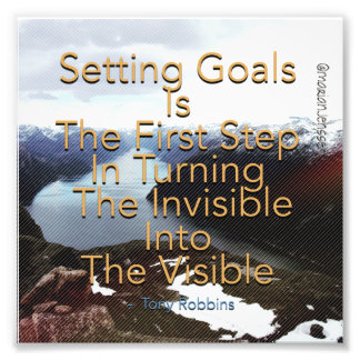 Setting goals is the first step photo print