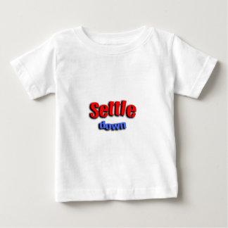Settle Down T Shirt