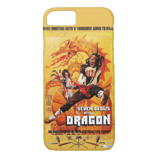Seven Blows Of The Dragon iPhone 7 Case