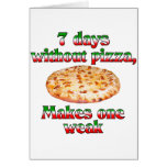 Seven Days Without Pizza Card