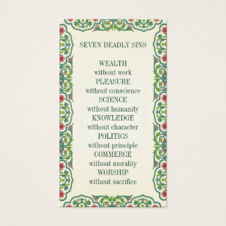 SEVEN DEADLY SINS  WEALTH without work PLEASURE Business Card
