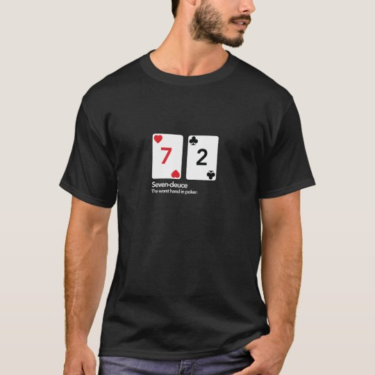Seven-Deuce off suit... oh dear T-Shirt