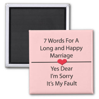 Seven Words For a Long and Happy Marriage 2 Inch Square Magnet
