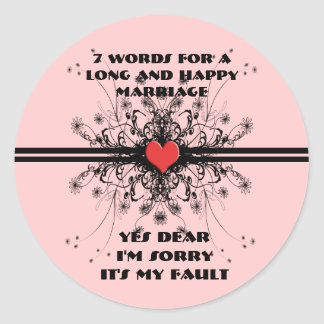 Seven Words For a Long and Happy Marriage Classic Round Sticker