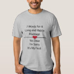 Seven Words For a Long and Happy Marriage Shirt