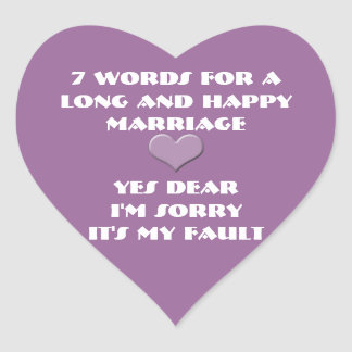 Seven Words For Long and Happy Marriage-any color Heart Sticker