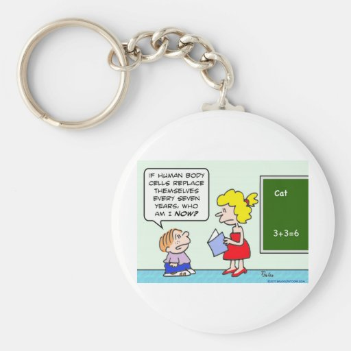 seven years body cells replace themselves school basic round button keychain
