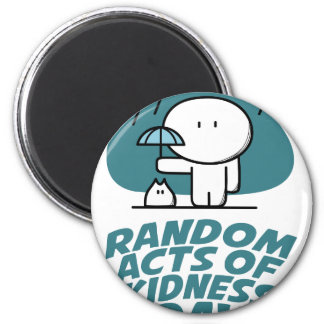 Seventeenth February - Random Acts Of Kindness Day Magnet