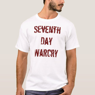 Seventh Day Warcry T-Shirt