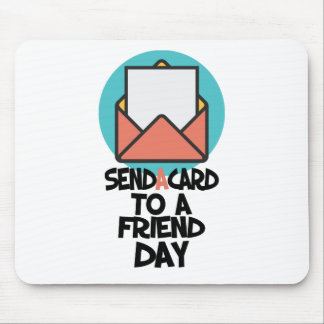 Seventh February - Send a Card to a Friend Day Mouse Pad