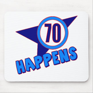 Seventy Happens 70th Birthday Gifts Mouse Pad