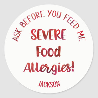 Severe Food Allergies Kids Personalized Don't Feed Classic Round Sticker