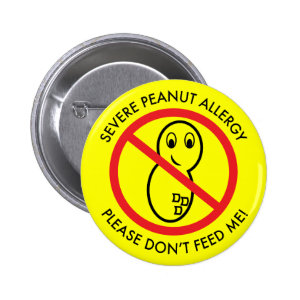 image Severe peanut allergy button Don't Feed Me with cartoon peanut